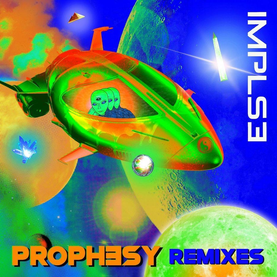 IMPLSE – Prophesy Remixes