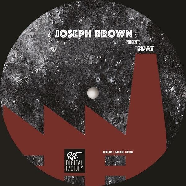 Joseph Brown - 2Day [RF Digital Factory]