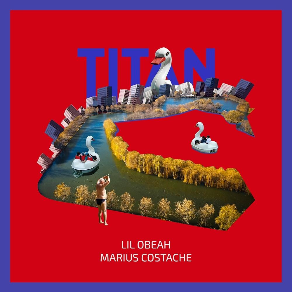 Lil Obeah Meets Marius Costache - Titan colaj web-cd7a812f