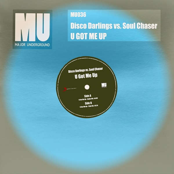 Disco darlings, Soul Chaser - You Got Me Up [Major Underground]