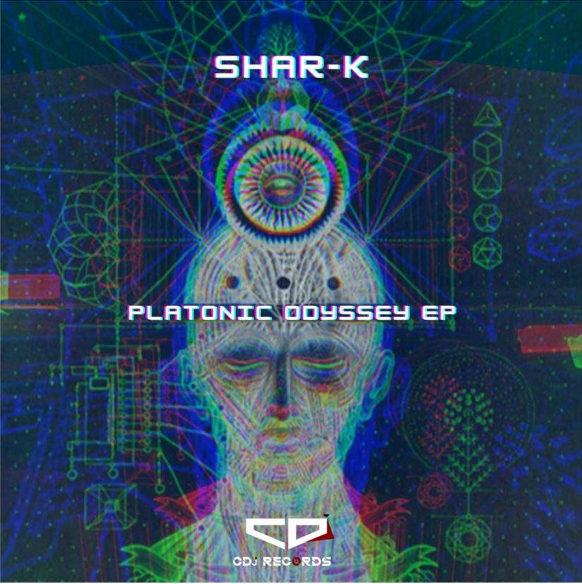 Shar-K - Platonic Odyssey EP [CDj]