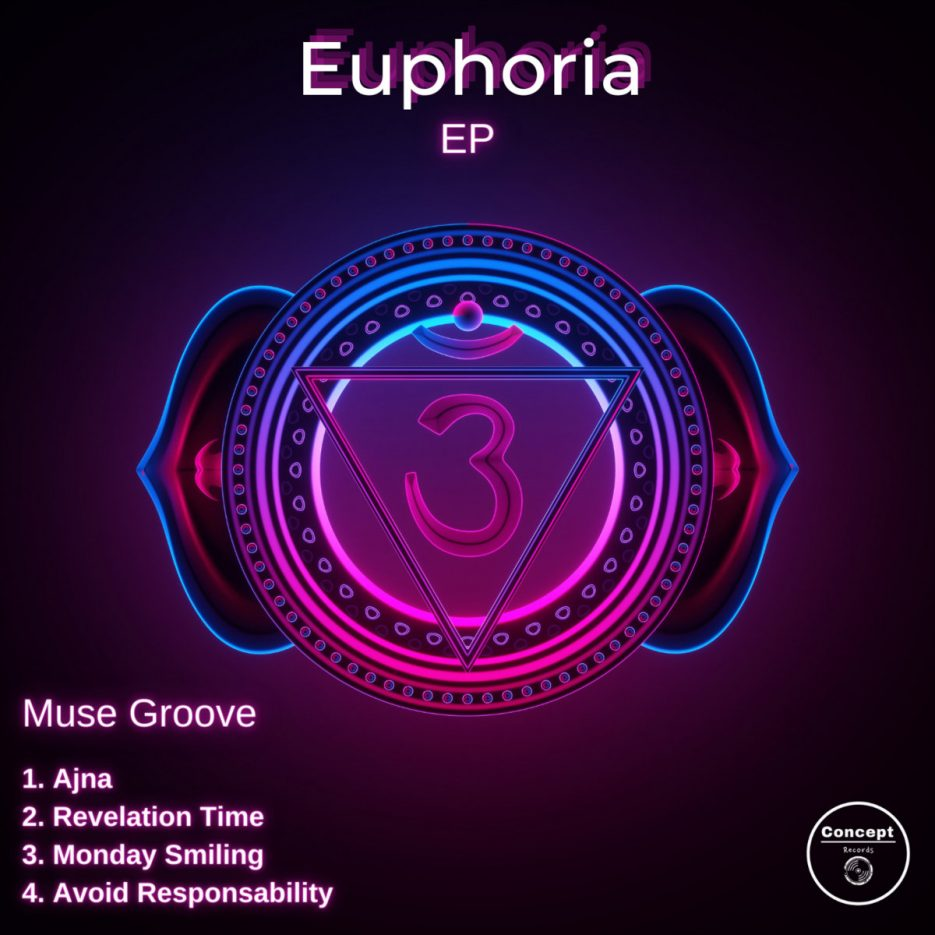 Muse Groove - Euphoria EP [Concept]